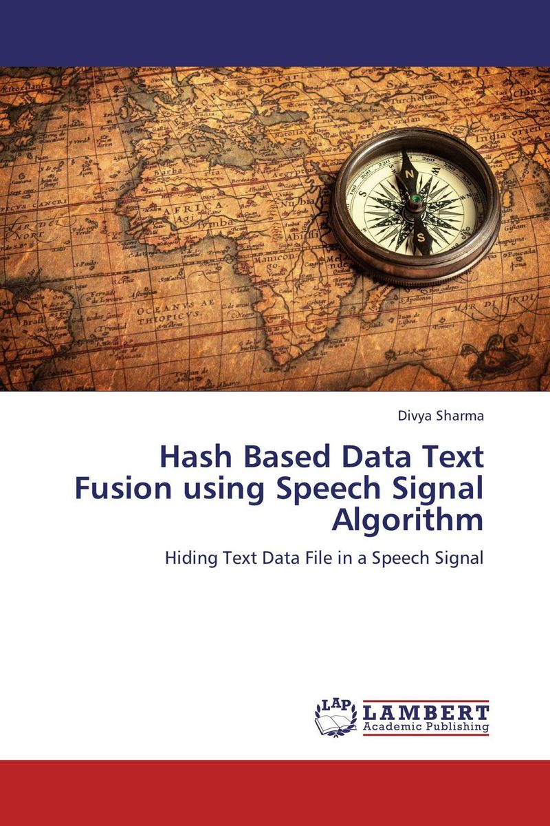 Hash Based Data Text Fusion using Speech Signal Algorithm a subspace approach for speech signal modelling and classification