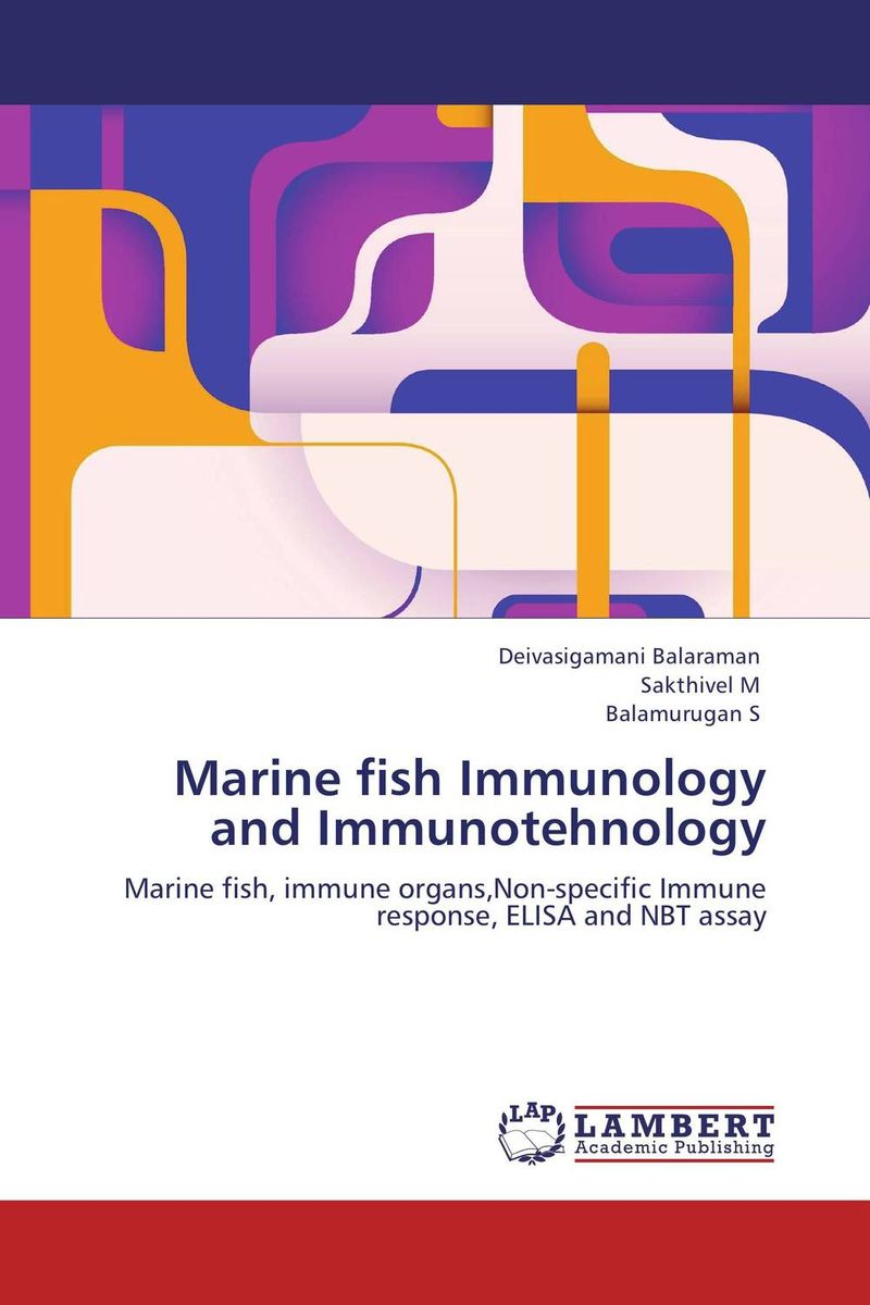 Marine fish Immunology and Immunotehnology wilson reproduction and development of marine invertebrat es