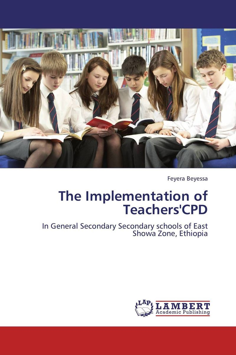 The Implementation of Teachers'CPD the implementation of teachers cpd