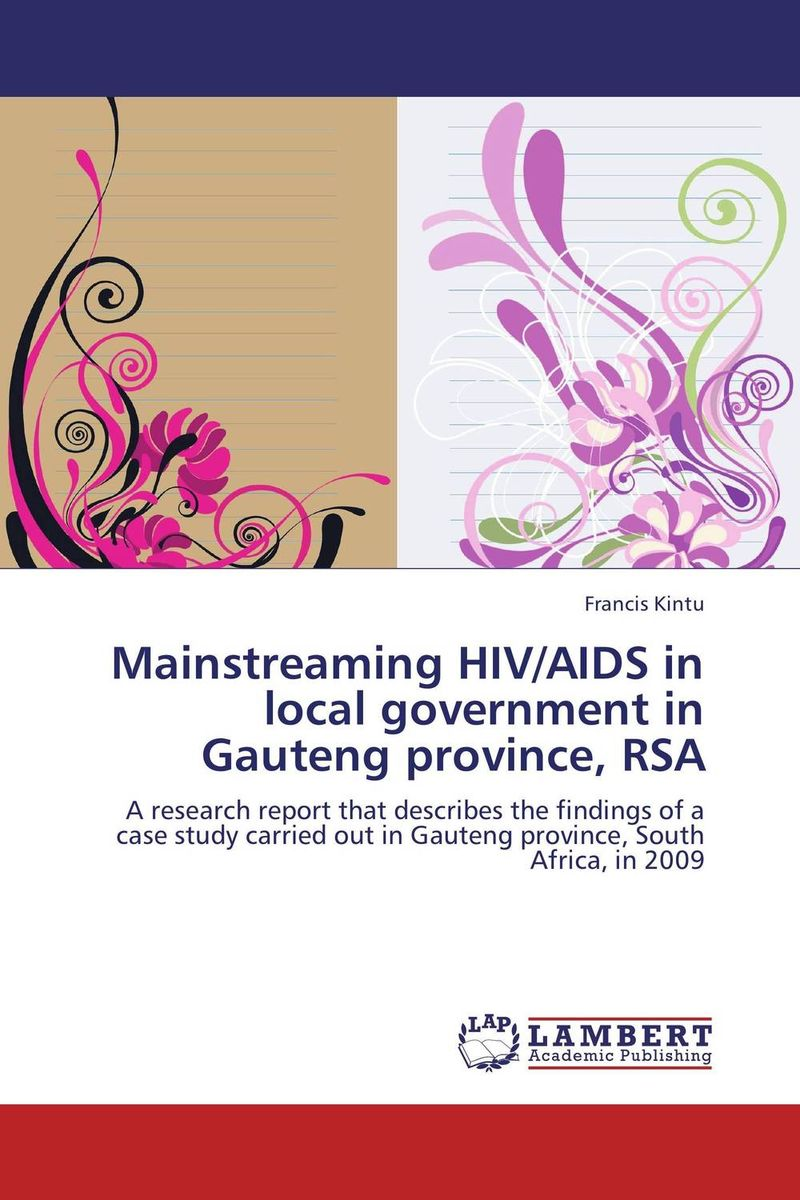 Mainstreaming HIV/AIDS in local government in Gauteng province, RSA the fellowship of the ring part 1