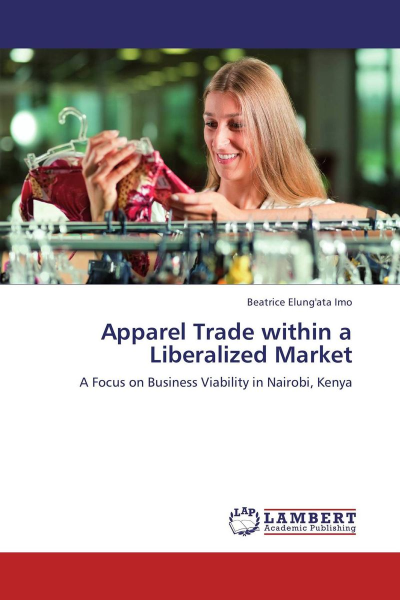 Apparel Trade within a Liberalized Market local apparel