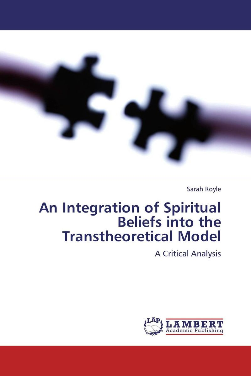 An Integration of Spiritual Beliefs into the Transtheoretical Model the integration of ethnic kazakh oralmans into kazakh society