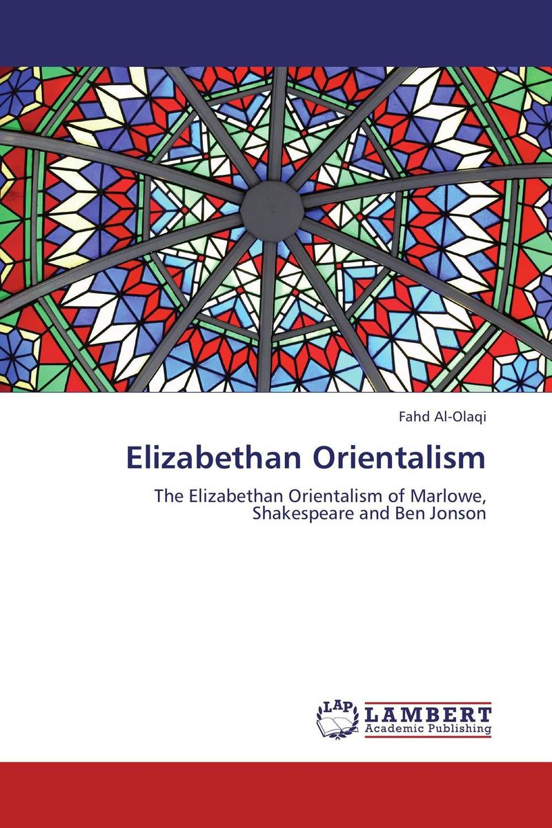 Elizabethan Orientalism merchant of venice the