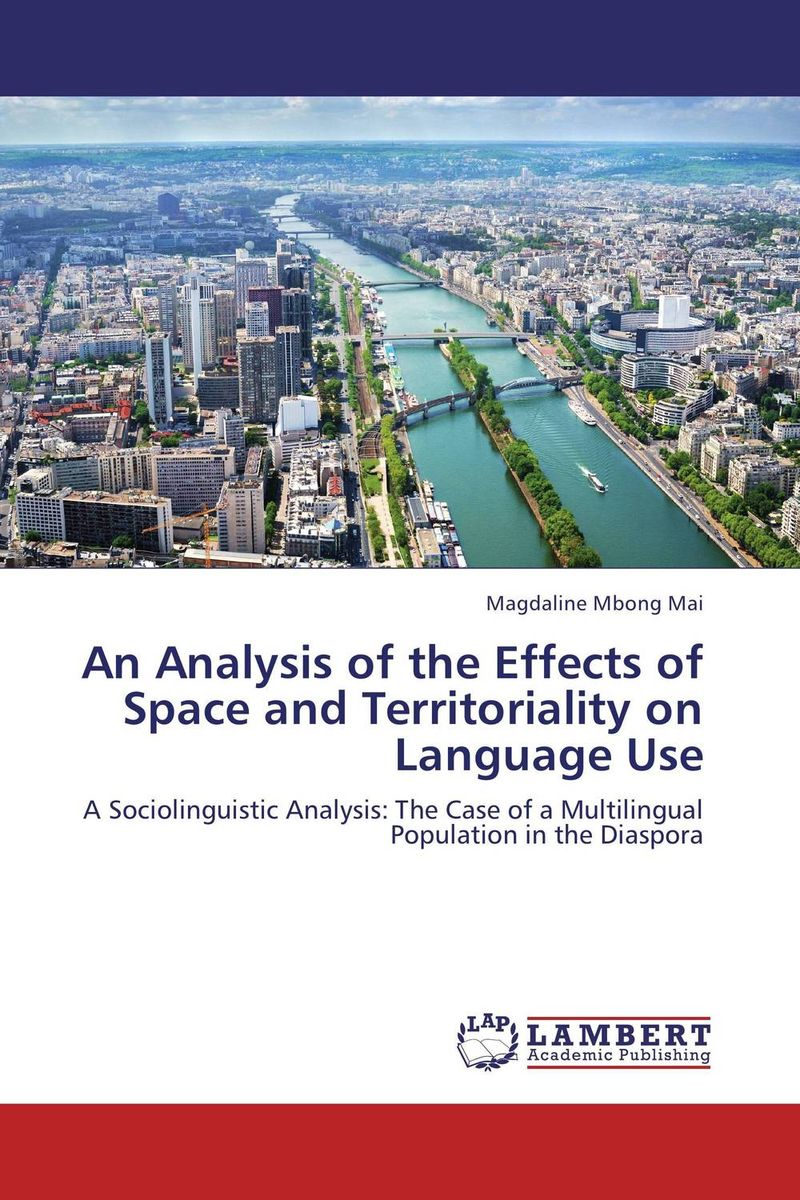 An Analysis of the Effects of Space and Territoriality on Language Use