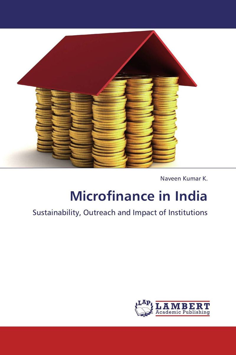 Microfinance in India outreach sustainability and growth of saving and credit cooperatives