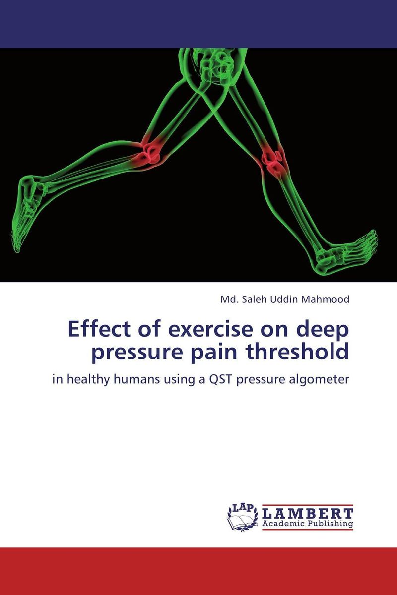 Effect of exercise on deep pressure pain threshold effects of exercise
