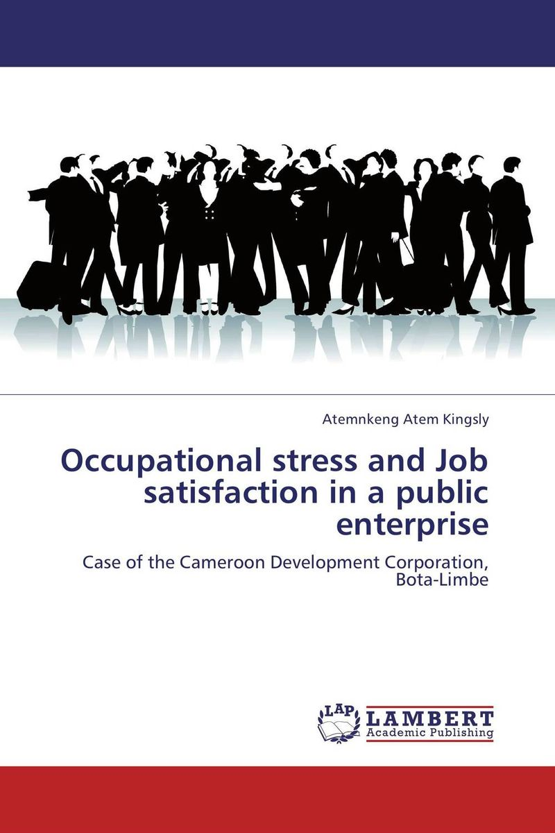 Occupational stress and Job satisfaction in a public enterprise vijay kumar sodadas and gananath khilla constructs of job satisfaction a study in an indian organisation