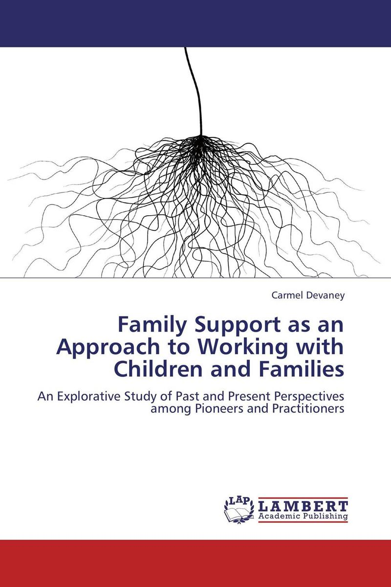 Family Support as an Approach to Working with Children and Families not working