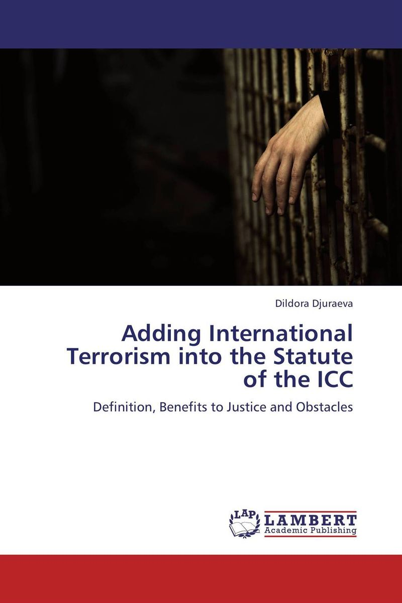 Adding International Terrorism into the Statute of the ICC adding value to the citrus pulp by enzyme biotechnology production