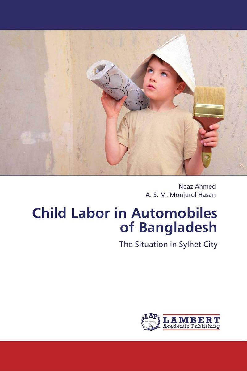 Child Labor in Automobiles of Bangladesh working with abused children