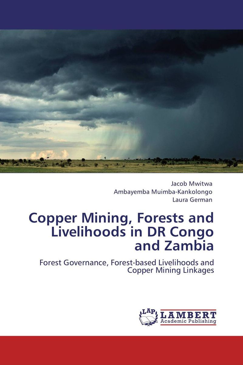 Copper Mining, Forests and Livelihoods in DR Congo and Zambia dipti joshi dr kala suhas kulkarni and dr kishori apte anticancer activity of casearia esculenta in experimental models