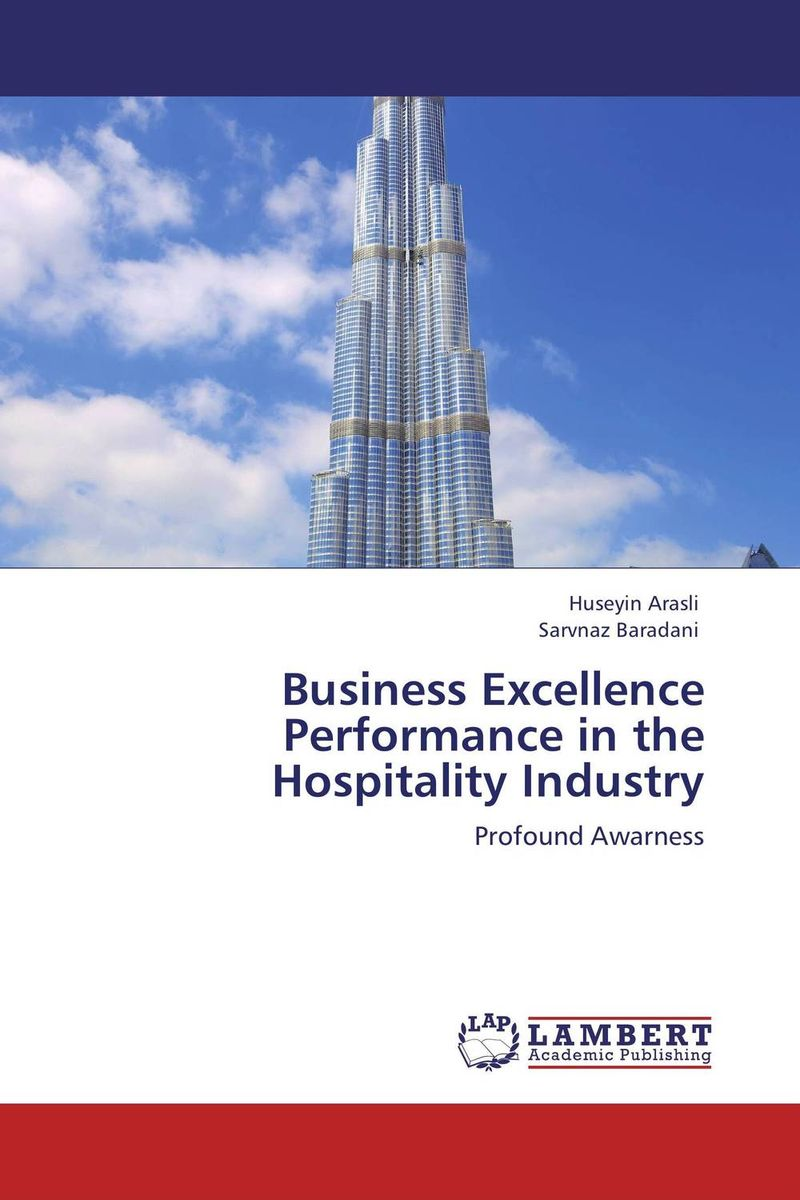 Business Excellence Performance in the Hospitality Industry купить