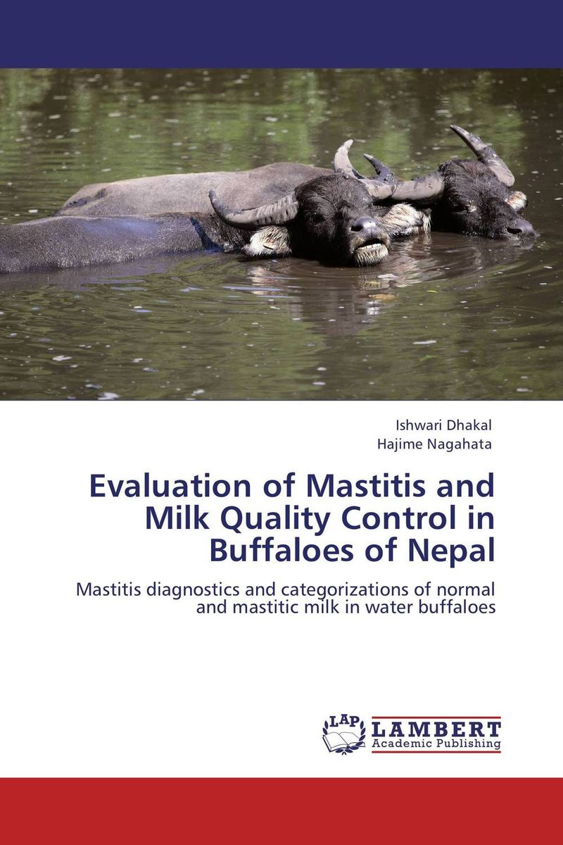 Evaluation of Mastitis and Milk Quality Control in Buffaloes of Nepal evaluation of the internal control practices