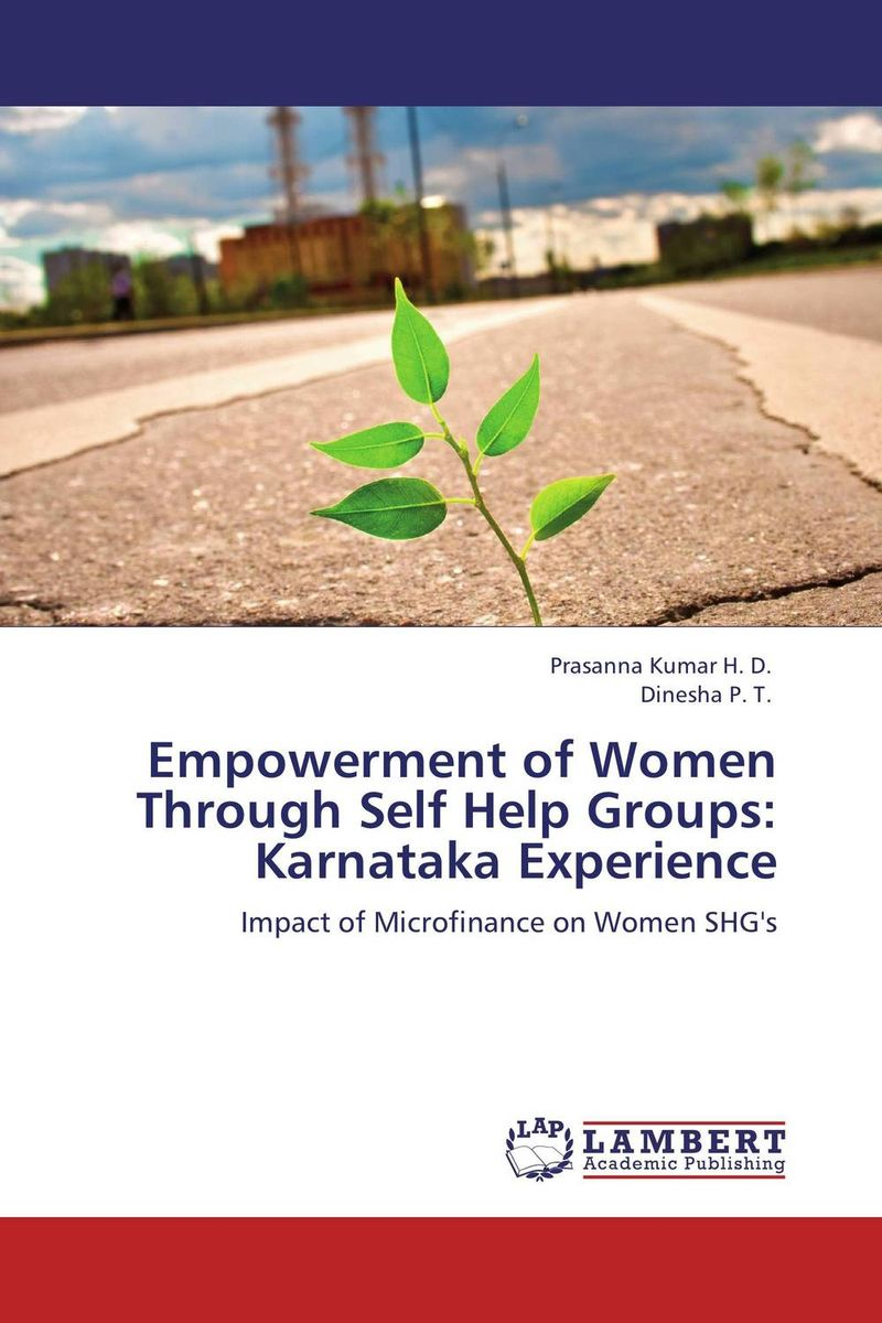 Empowerment of Women Through Self Help Groups: Karnataka Experience women empowerment through self help groups in rural areas