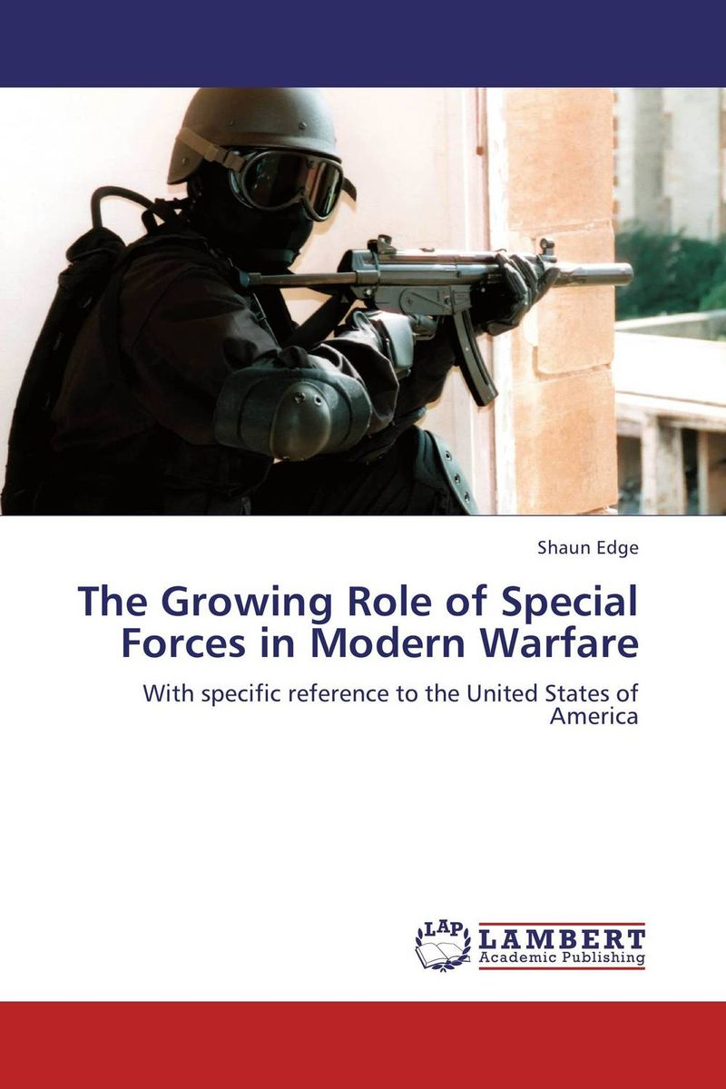 The Growing Role of Special Forces in Modern Warfare ecology of wildife in special reference to gir lion p leo persica
