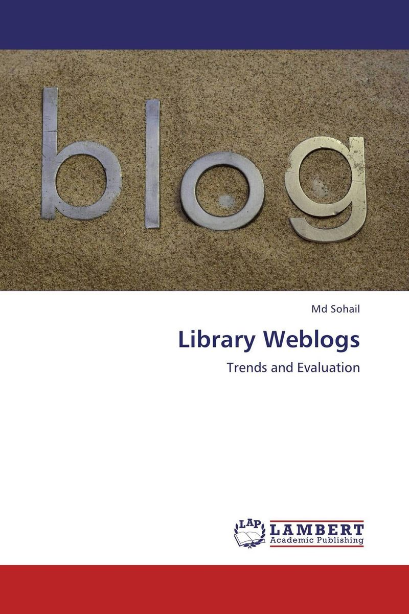 Library Weblogs evaluation of library web sites of select institute of management