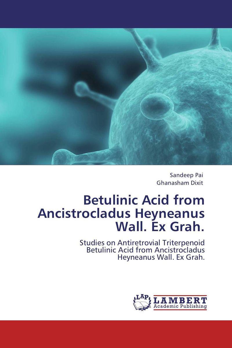 Betulinic Acid from Ancistrocladus Heyneanus Wall. Ex Grah. herbalism