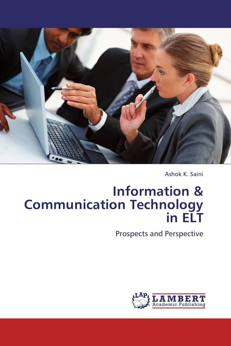 Information & Communication Technology in ELT norman god that limps – science and technology i n the eighties