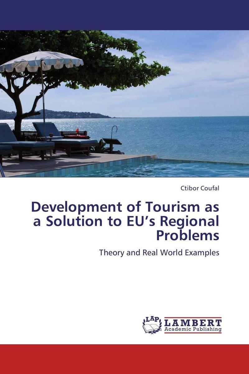 Development of Tourism as a Solution to EU's Regional Problems