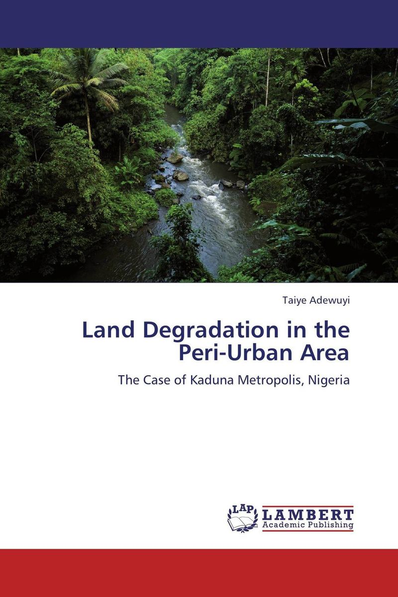 Land Degradation in the Peri-Urban Area land of savagery land of promise – the european image of the american