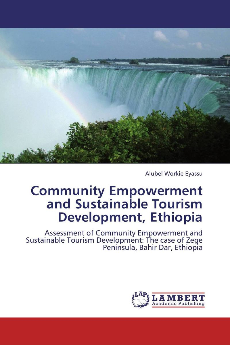 Community Empowerment and Sustainable Tourism Development, Ethiopia emerging issues on sustainable urban development