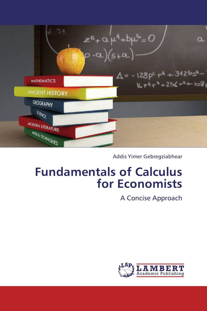 Fundamentals of Calculus for Economists business fundamentals