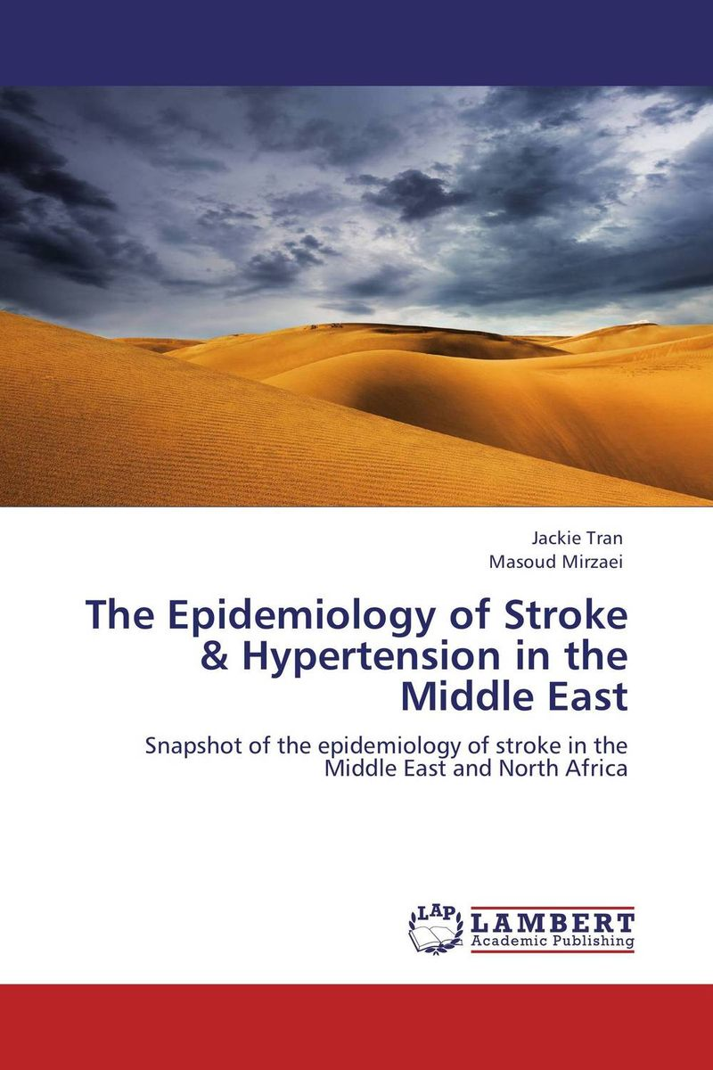 The Epidemiology of Stroke & Hypertension in the Middle East