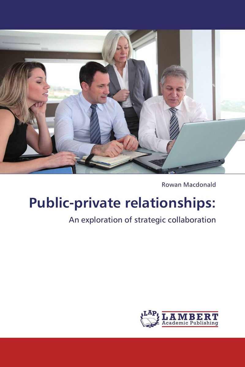 Public-private relationships: a private view