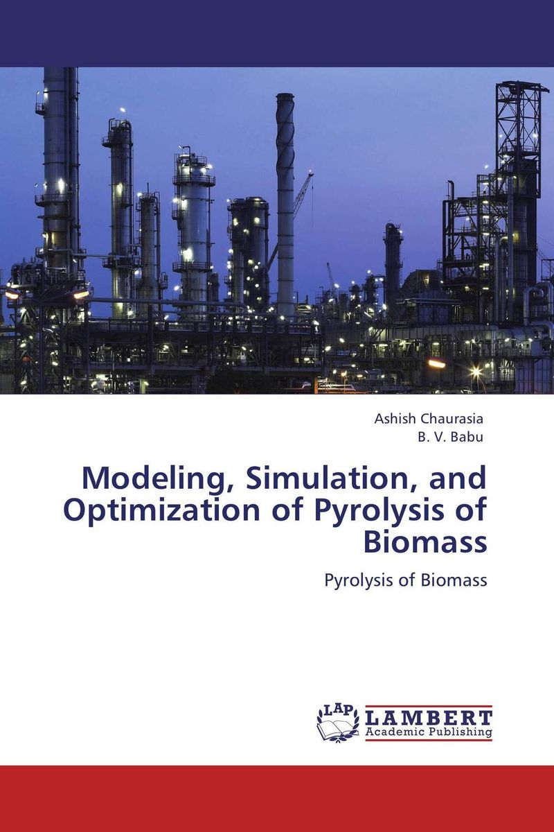 Modeling, Simulation, and Optimization of Pyrolysis of Biomass