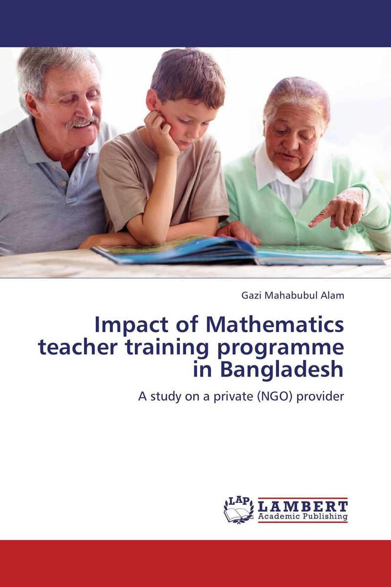 Impact of Mathematics teacher training programme in Bangladesh rajsinh mohite impact of national leprosy eradication programme