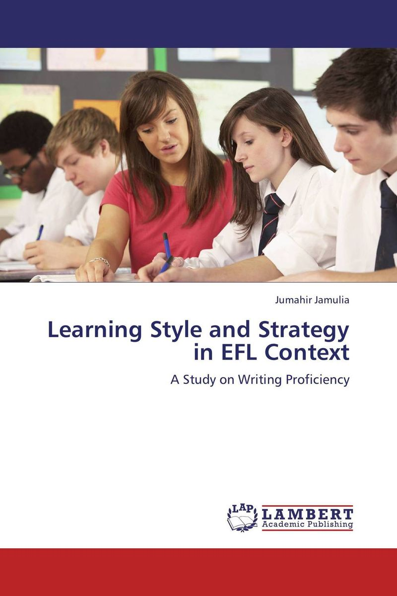 Learning Style and Strategy in EFL Context valeriy zhiglov learning telepathy in 10 minutes