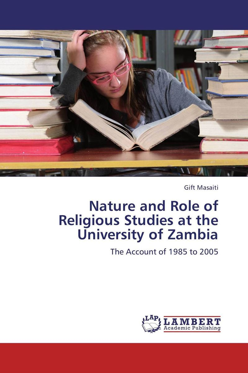 Nature and Role of Religious Studies at the University of Zambia in a state of being religious abdullahi an na im and the secular