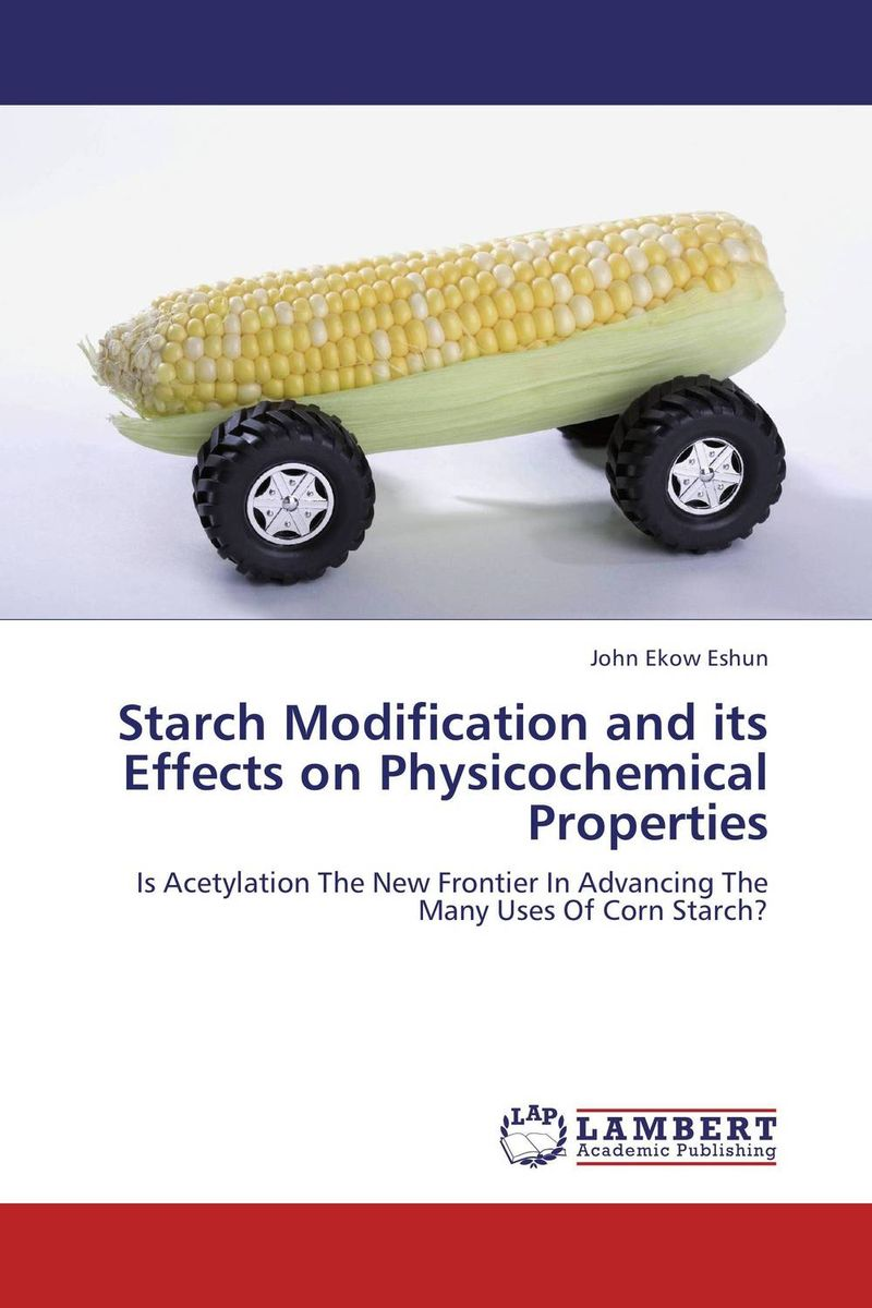 Starch Modification and its Effects on Physicochemical Properties stem bromelain in silico analysis for stability and modification