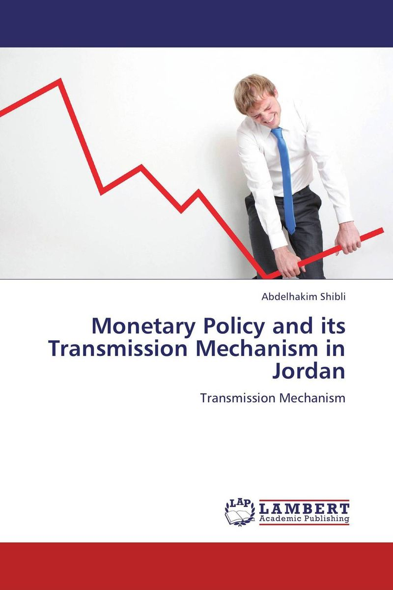 Monetary Policy and its Transmission Mechanism in Jordan crafting a more successful privatization policy