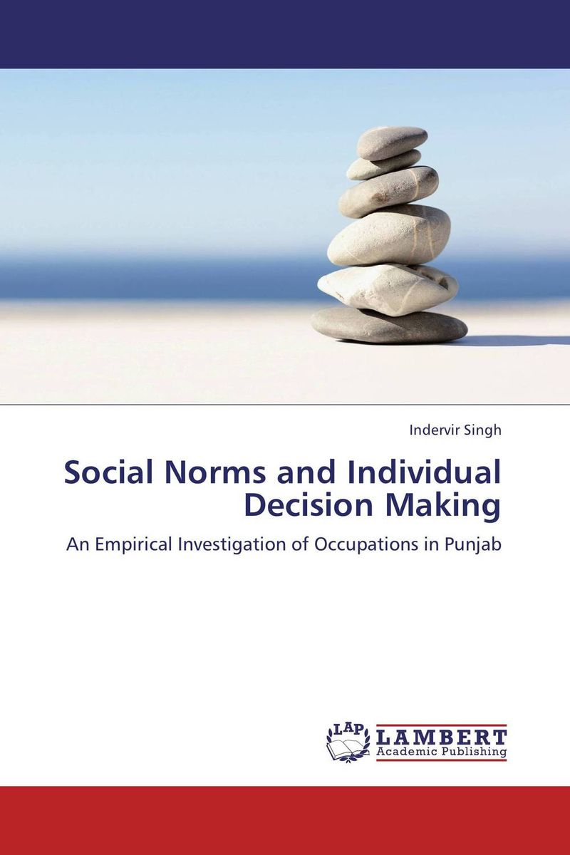 Social Norms and Individual Decision Making