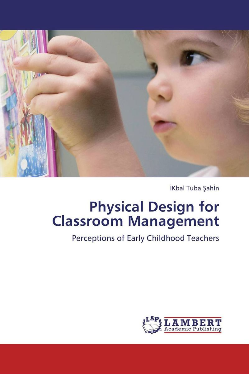 Physical Design for Classroom Management мц 21 цевье где купить