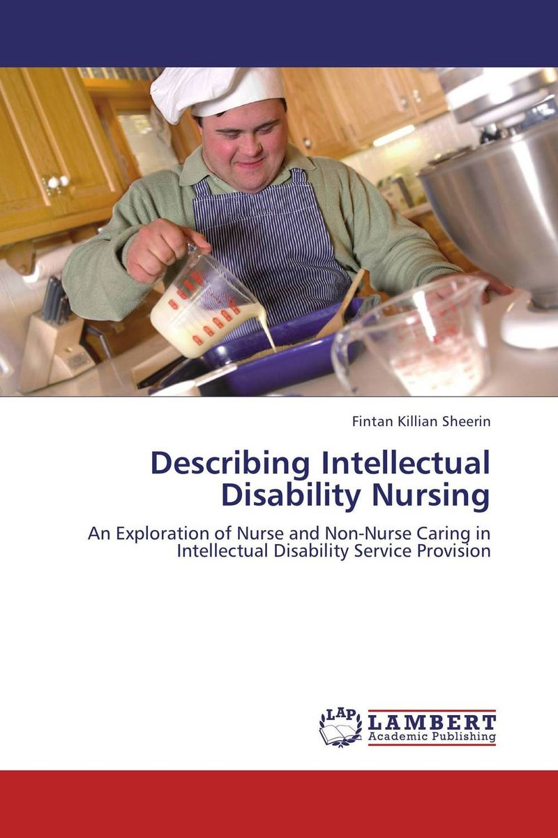 Describing Intellectual Disability Nursing bob gates debra fearns jo welch learning disability nursing at a glance