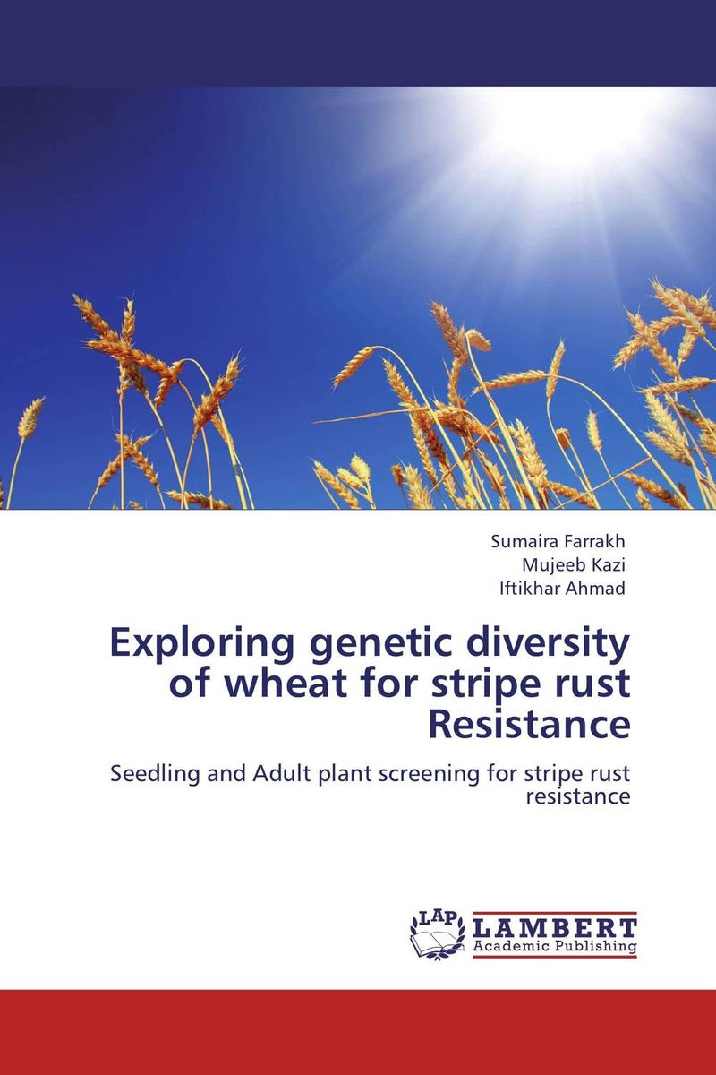 Exploring genetic diversity of wheat for stripe rust Resistance genetic variation for stem rust resistance in spring wheat