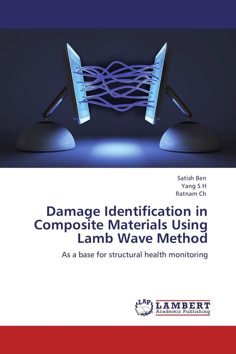Damage Identification in Composite Materials Using Lamb Wave Method composite structures design safety and innovation