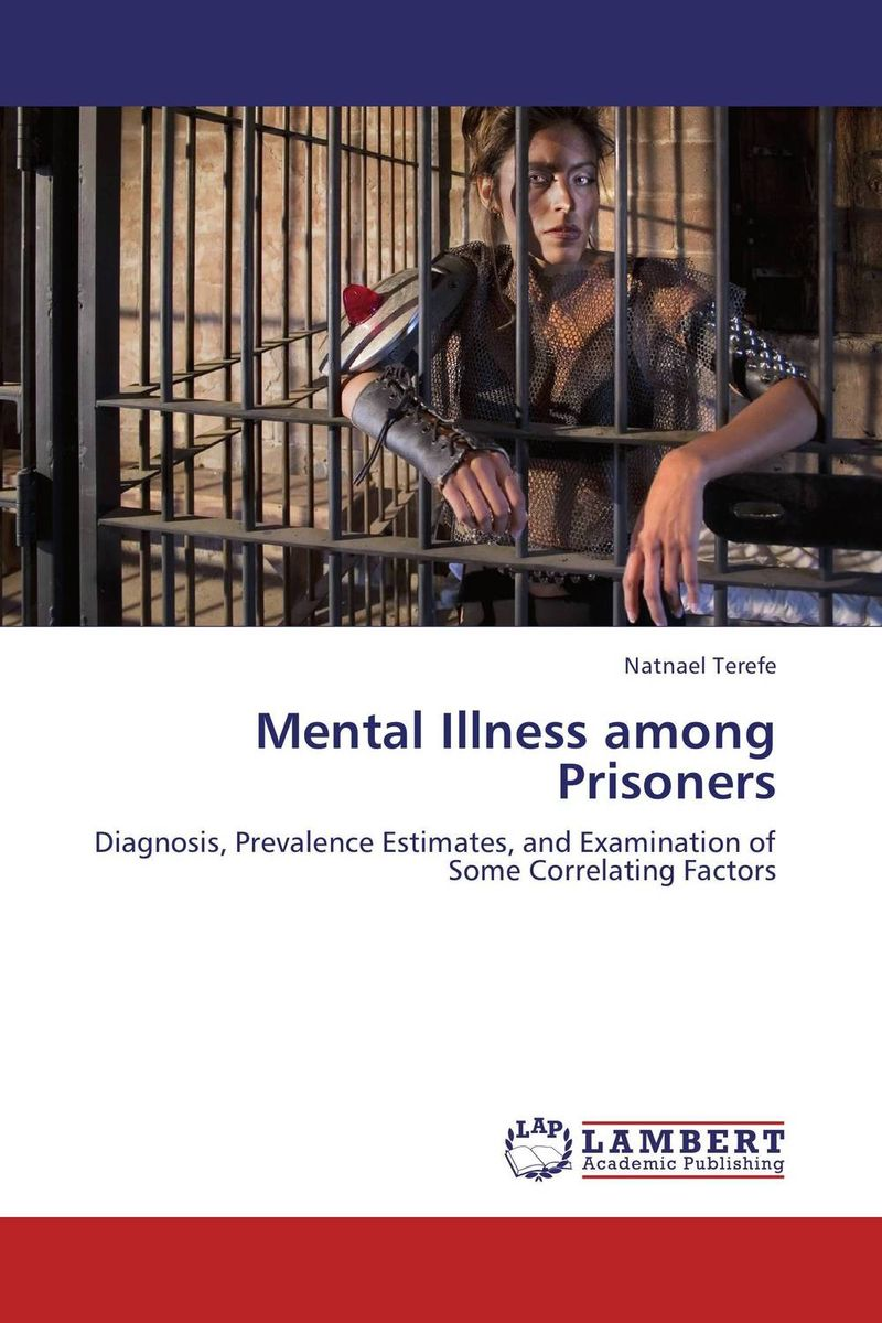 Mental Illness among Prisoners mental health traditional medicine and psychiatry in sudan
