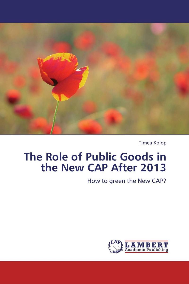 The Role of Public Goods in the New CAP After 2013 n giusti diffuse entrepreneurship and the very heart of made in italy for fashion and luxury goods