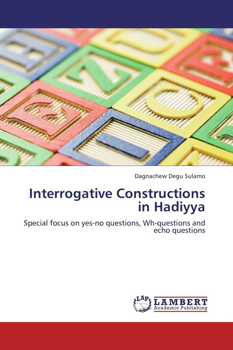 Interrogative Constructions in Hadiyya the black echo