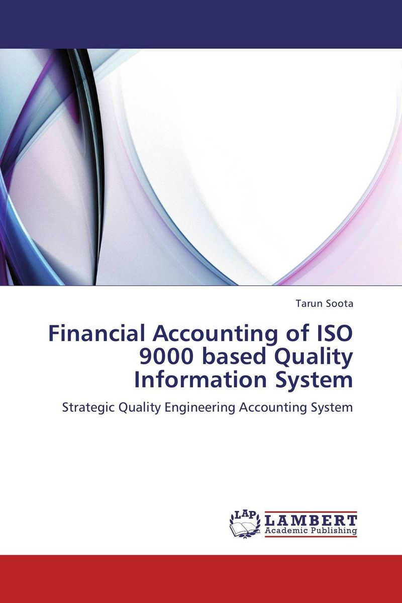 Financial Accounting of ISO 9000 based Quality Information System principles of financial accounting