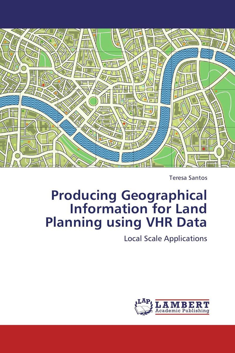 Producing Geographical Information for Land Planning using VHR Data рекламный стенд revenue producing activities 80x180