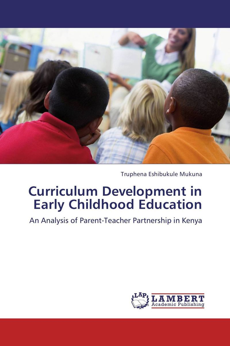 Curriculum Development in Early Childhood Education early childhood development education