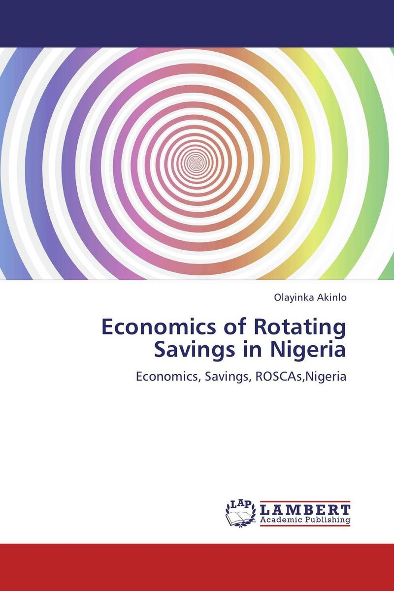 Economics of Rotating Savings in Nigeria the economics of globalization policy perspectives from public economics