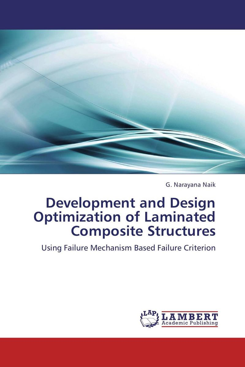 Development and Design Optimization of Laminated Composite Structures composite structures design safety and innovation