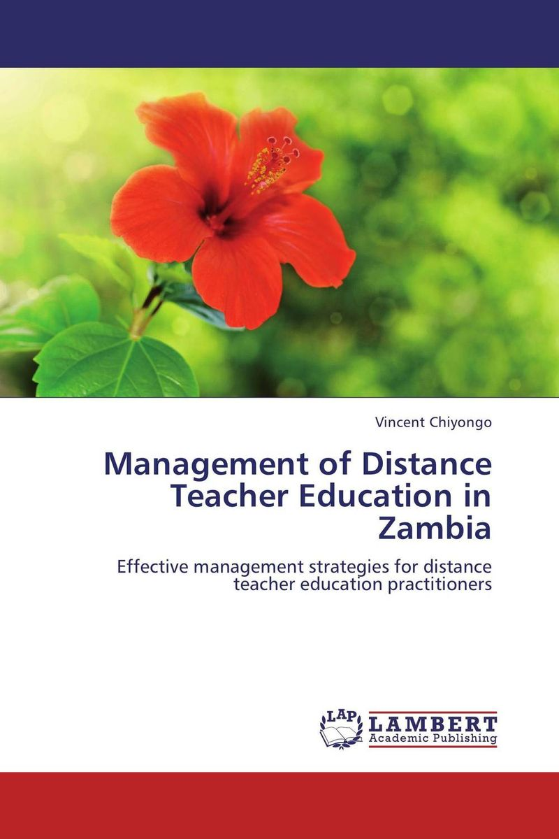 Management of Distance Teacher Education in Zambia the teacher