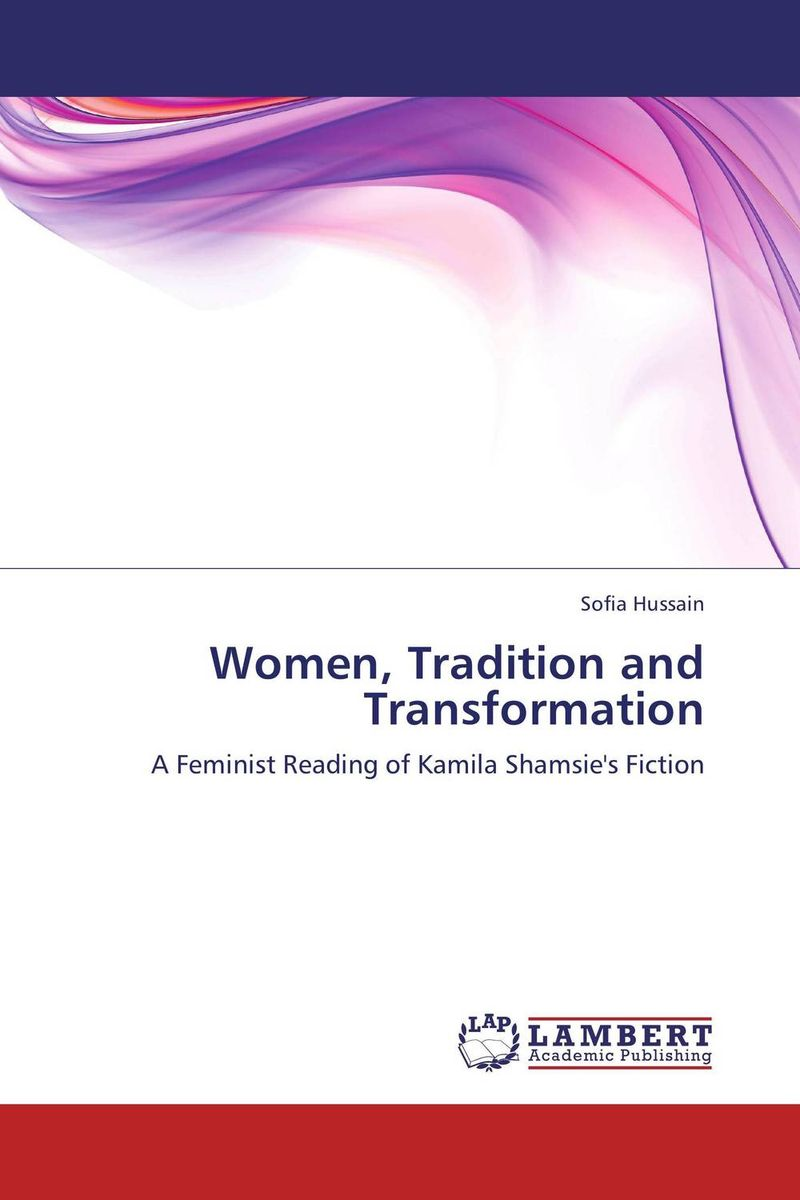 Women, Tradition and Transformation female education and attitudes of people women a study of pakistan
