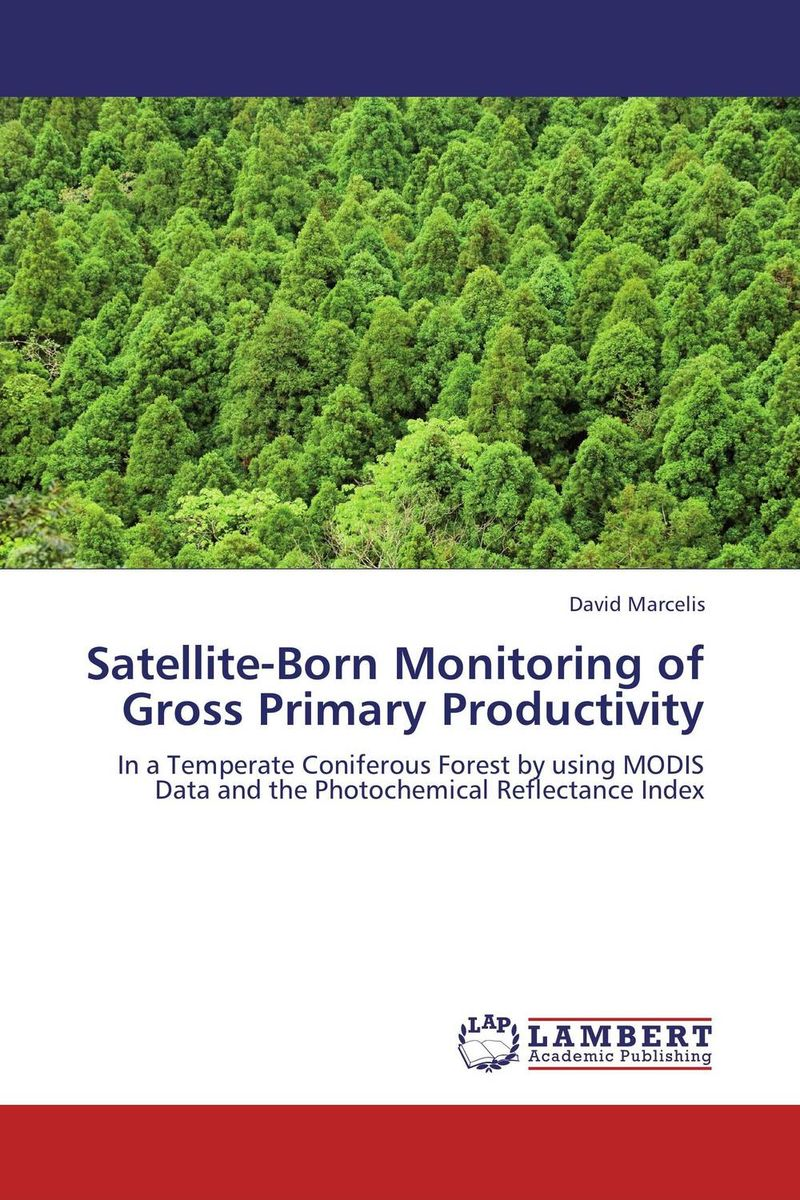 Satellite-Born Monitoring of Gross Primary Productivity